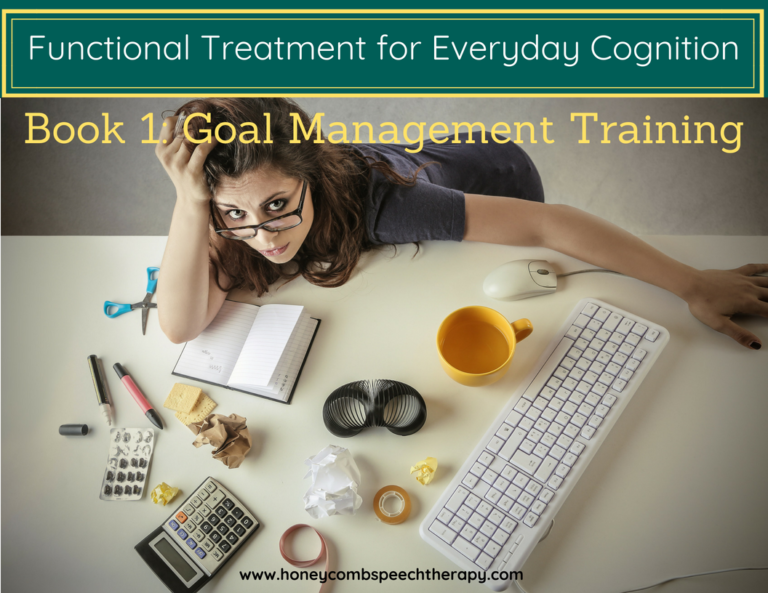 Functional Cognition: Book 1- Goal Management Training