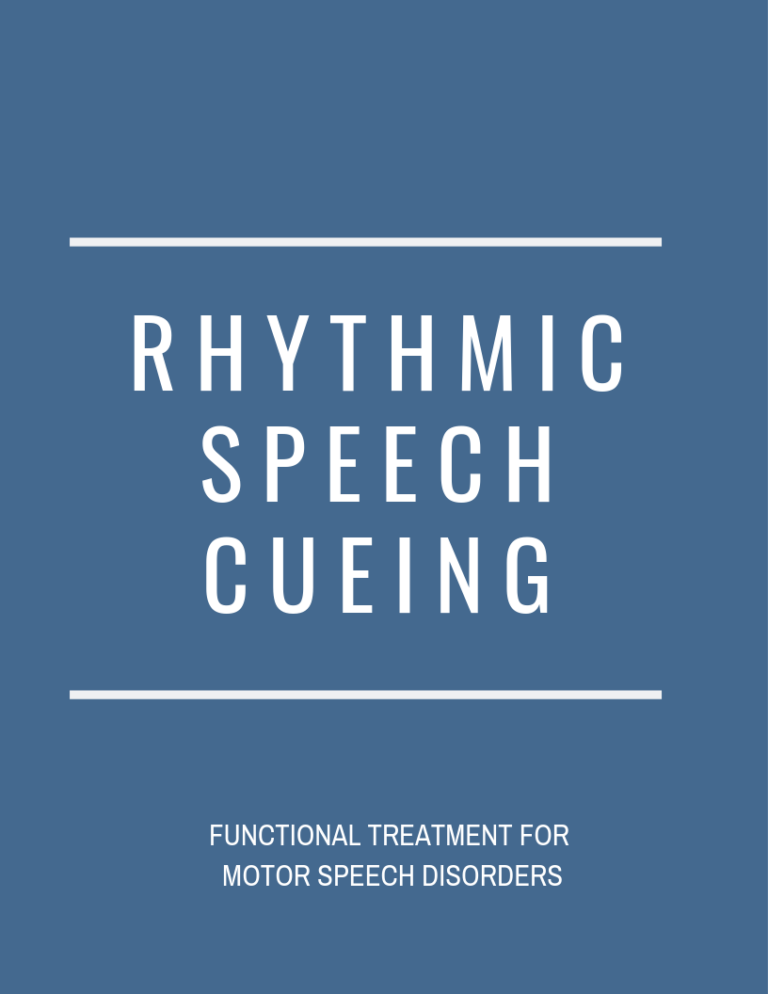 Motor Speech: Rhythmic Speech Cueing