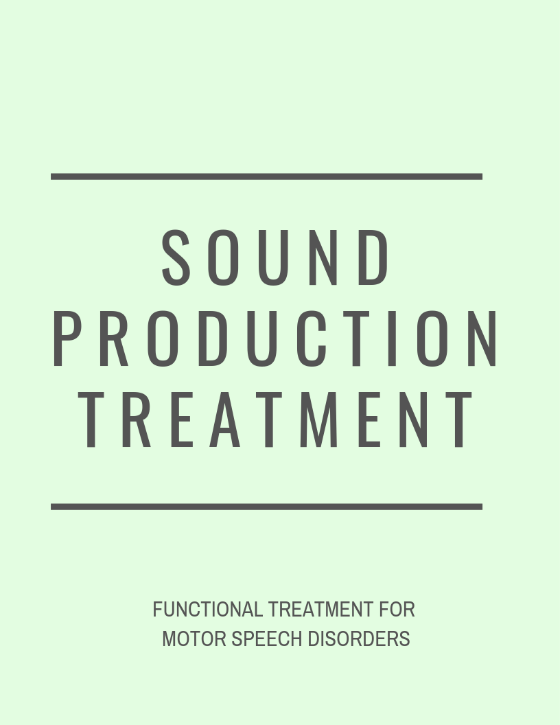 Motor Speech: Sound Production Treatment