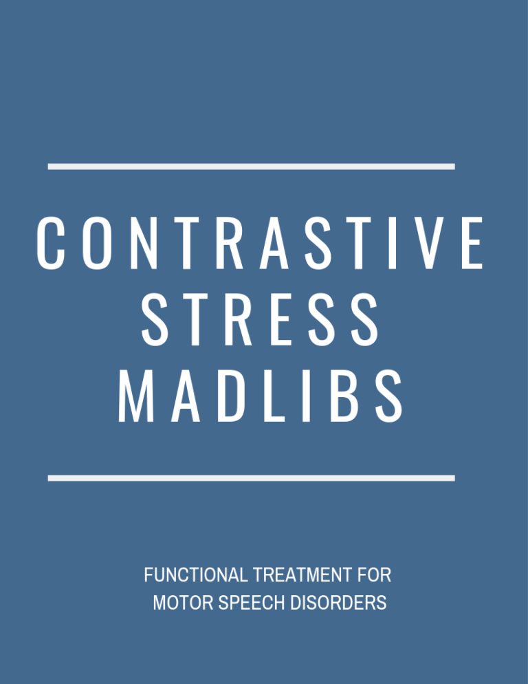 Motor Speech: Contrastive Stress Sentences